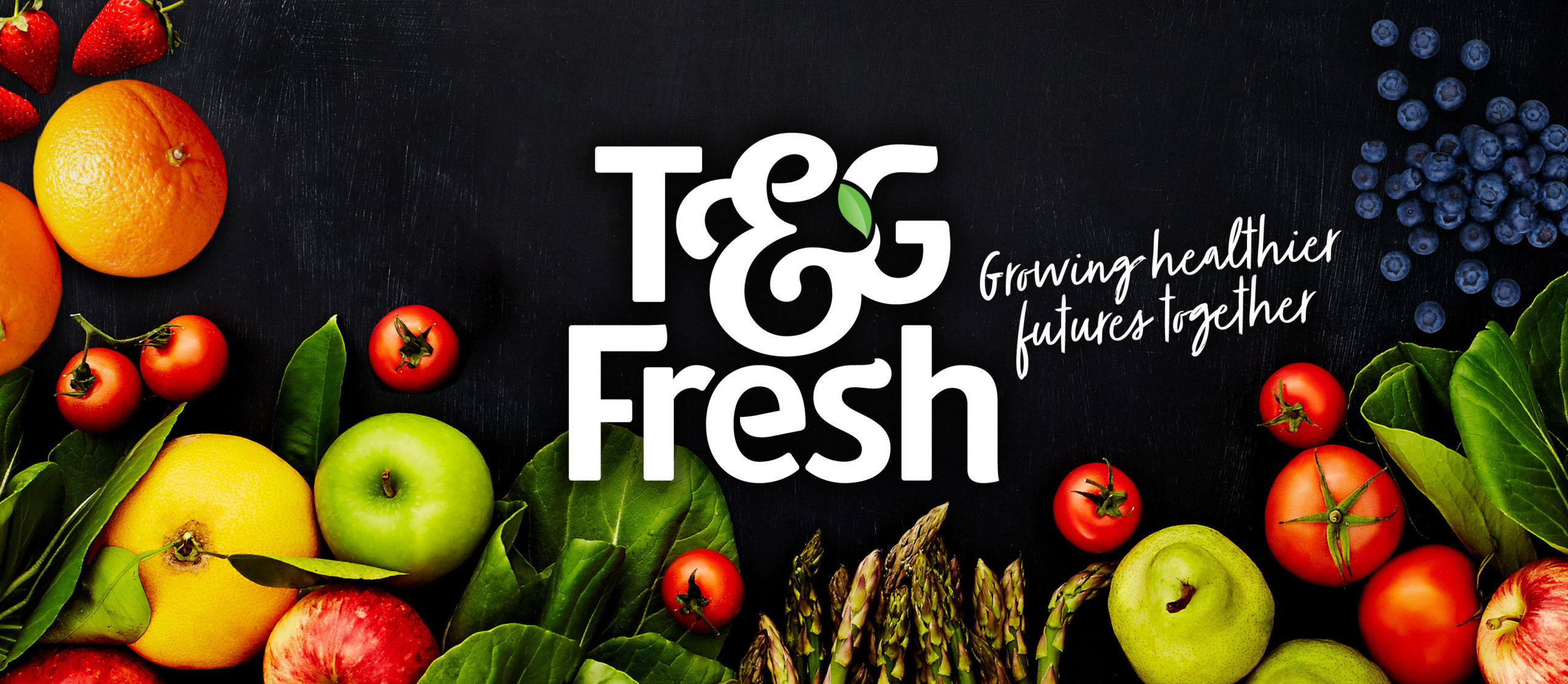 T&G Fresh Growing healthier futures together